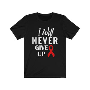 I Will Never Give Up Unisex Jersey Short Sleeve Tee