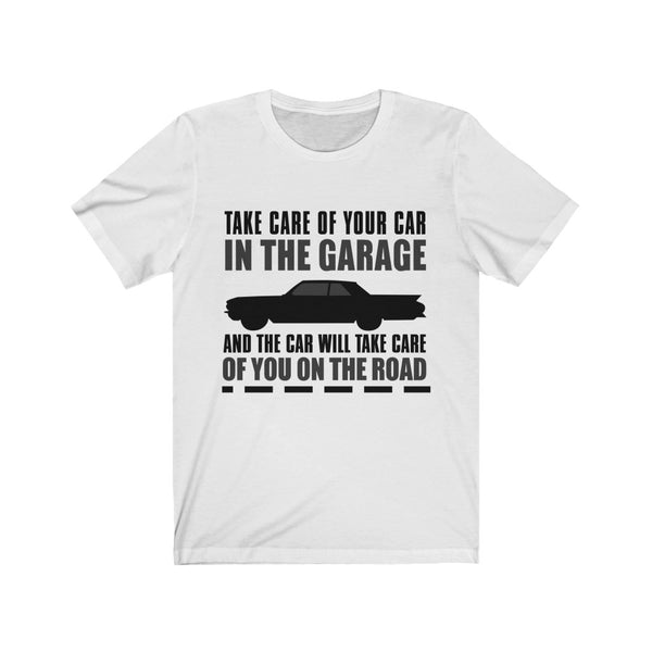 Take Care Of Your Car Tee