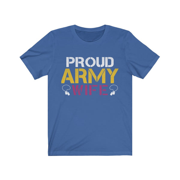 Proud Army Wife Unisex Jersey Short Sleeve Tee