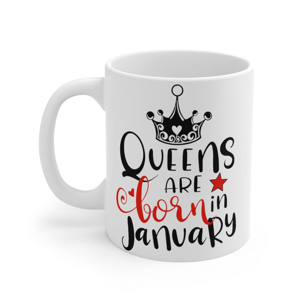 Queens Are Born In January Mug 11oz