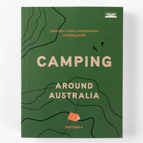 Camping Around Australia - 4th Edition
