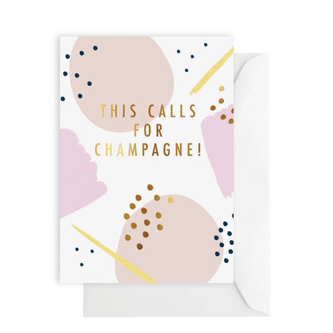 Card - This Calls For Champagne