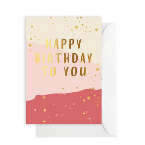 Card - Happy Birthday To You - pink