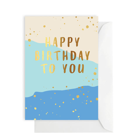 Card - Happy Birthday To You - blue