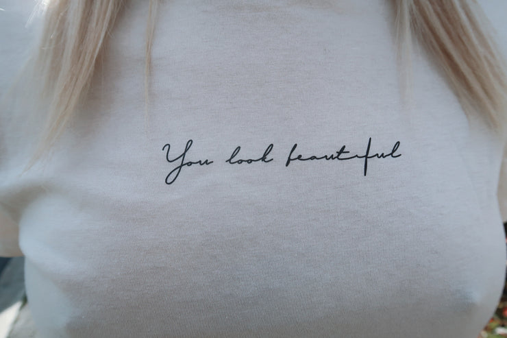Isabelle | You look beautiful | Tee | Beige