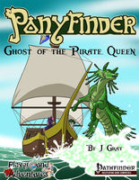 Pathfinder RPG: Ponyfinder - Ghost of the Pirate Queen