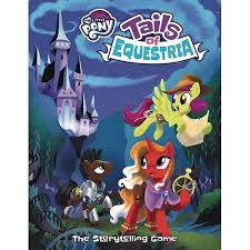 My Little Pony: Tails of Equestria RPG