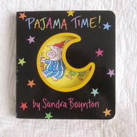 """Pajama Time!"" by Sandra Boynton Board Book, Ages 6 mo. - 4 yr."