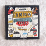 Random Illustrated Facts: A Collection of Curious, Weird, and Totally Not Boring Things to Know, Paperback Book