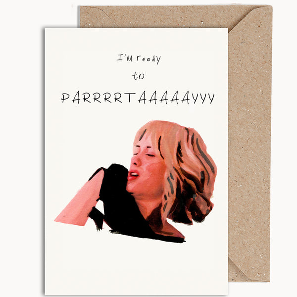 I'm Ready To Paarrttaayy | Bridesmaids
