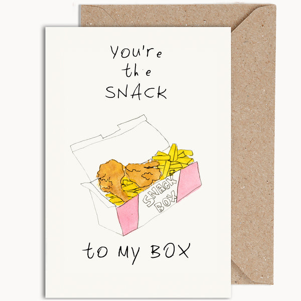 You're The Snack To My Box
