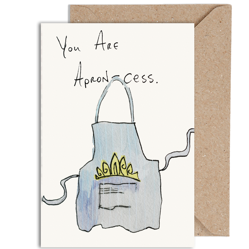 You Are Apron-Cess