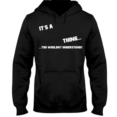 It's A Thing Hooded Sweatshirt harmoninie