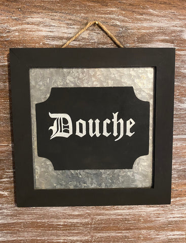 Douche Wood/Metal Sign