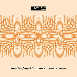 "ARETHA FRANKLIN - THE ATLANTIC SINGLES 1967 (5x7"" BOOKLET)"