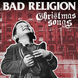 BAD RELIGION - CHIRSTMAS SONGS (LP)