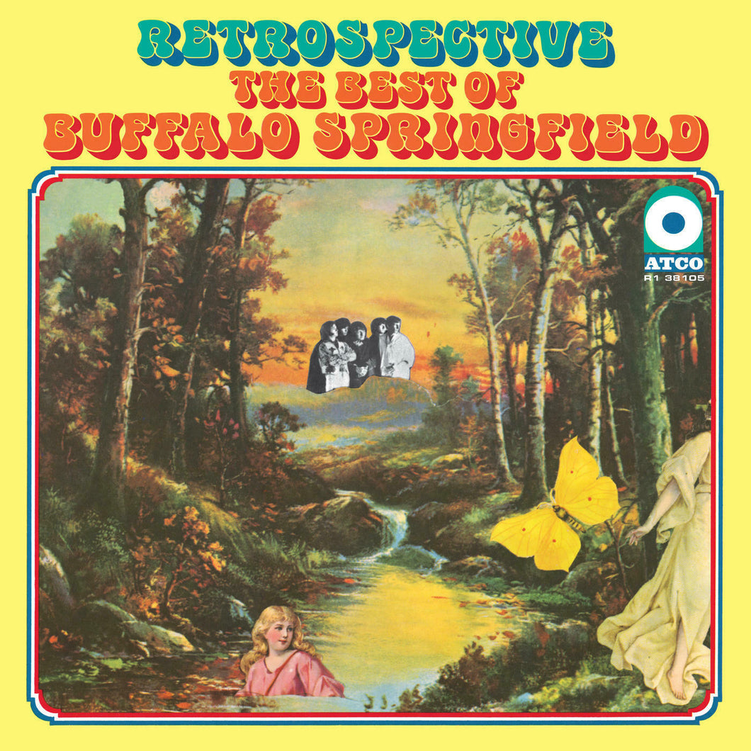 BUFFALO SPRINGFIELD - RETROSPECTIVE: THE BEST OF BUFFALO SPRINGFIELD (LP)