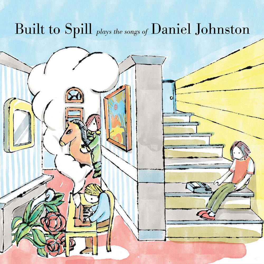 BUILT TO SPILL - PLAYS THE SONGS OF DANIEL JOHNSTON (LP)