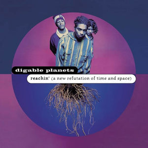DIGABLE PLANETS - REACHIN' (A NEW REFUTATION OF TIME AND SPACE) (2xLP)