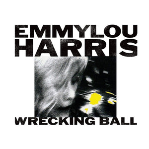 EMMYLOU HARRIS - WRECKING BALL (LP)