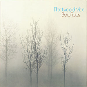 FLEETWOOD MAC - BARE TREES (LP)
