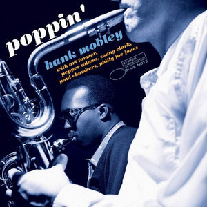 HANK MOBLEY - POPPIN' (BLUE NOTE TONE POET LP)