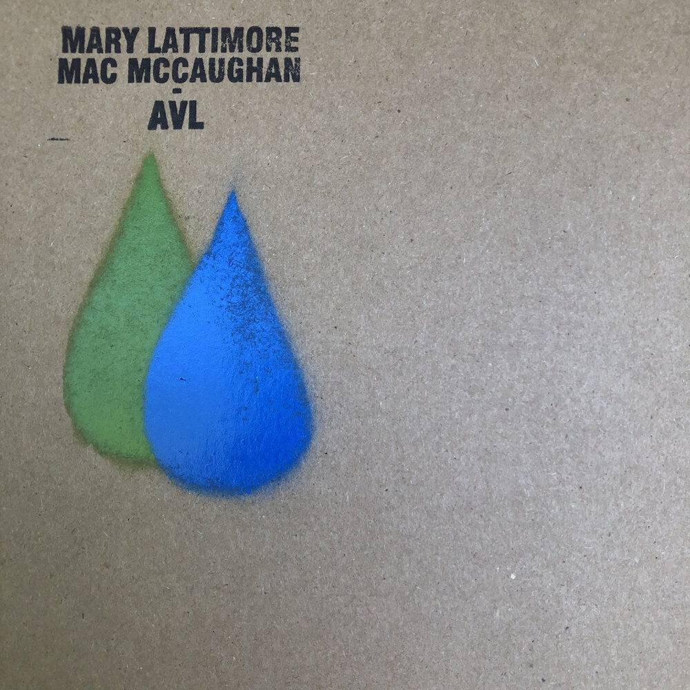 MARY LATTIMORE AND MAC MCCAUGHAN - AVL (LP)