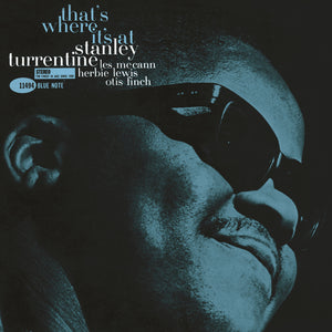 STANLEY TURRENTINE - THAT'S WHERE IT'S AT (TONE POET LP)