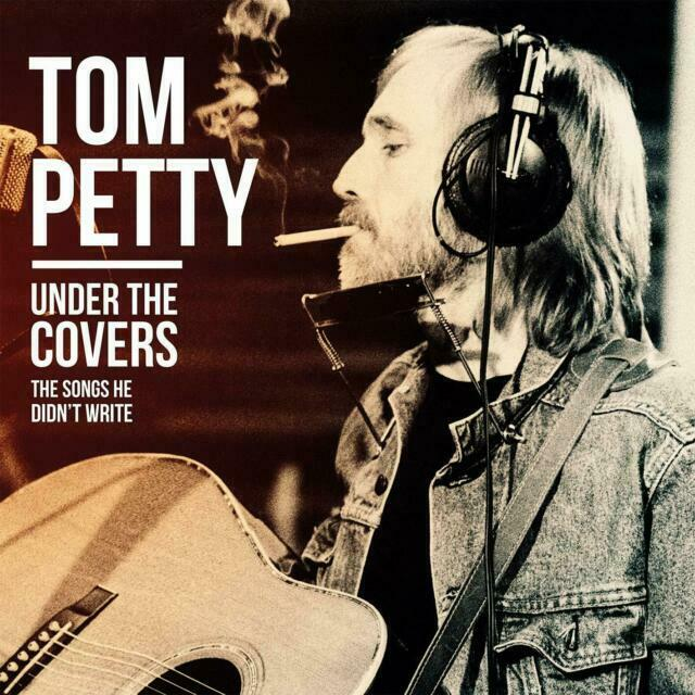 TOM PETTY - UNDER THE COVERS: THE SONGS HE DIDN'T WRITE (2xLP)