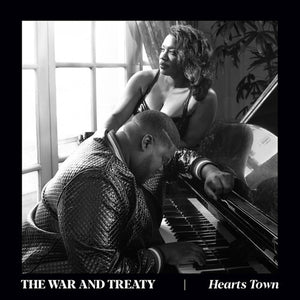 WAR AND TREATY - HEARTS TOWN (LP)