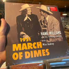 "Load image into Gallery viewer, HANK WILLIAMS - MARCH OF DIMES (10"")"