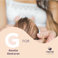 G is for gentle gestures sleep tips for babies from NapNap sleep mats