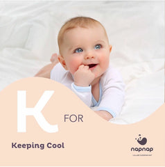 K is for keeping cool napnap baby sleep aid for baby sleep problems