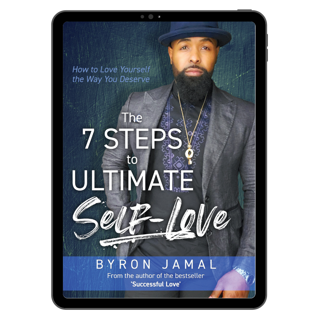 The 7 Steps to Ultimate Self-Love - Ebook