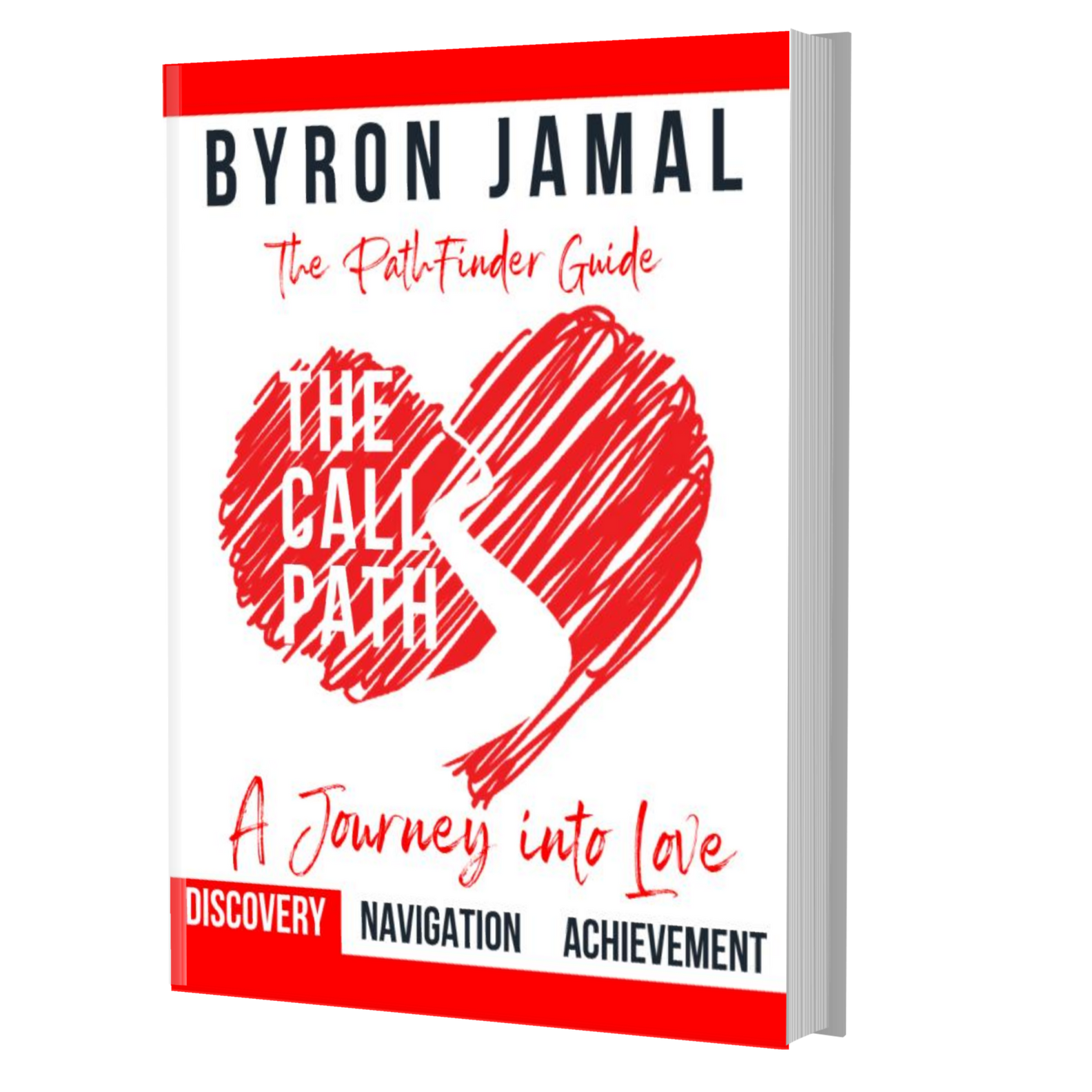 The Call Path: A Journey Into Love - Discovery - Paperback