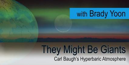 They Might Be Giants: Carl Baugh's Hyperbaric Atmosphere