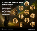 THE FIRST HEALERS: Ancient Medicine and the Art of Wellness (Recordings)