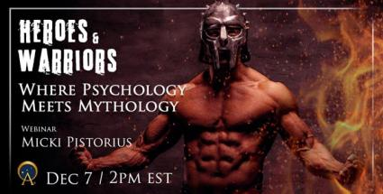 Heroes & Warriors: Where Psychology Meets Mythology