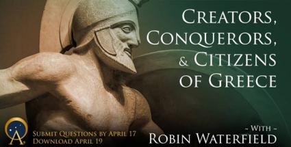 Creators, Conquerors, and Citizens of Greece