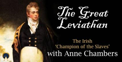 The Great Leviathan, Marquess of Sligo: The Irish Champion of the Slaves
