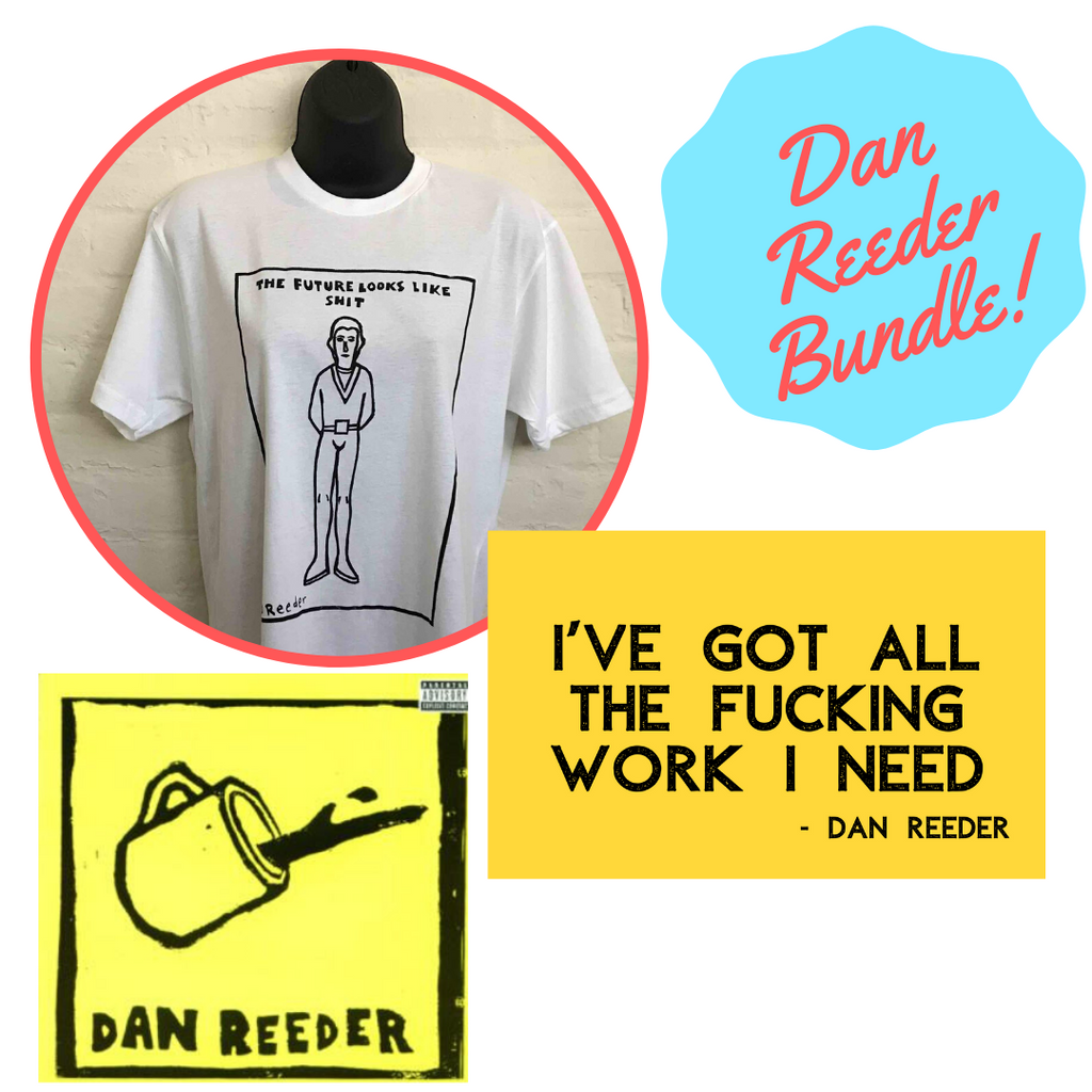 Dan Reeder Bundle - OH BOY RECORDS