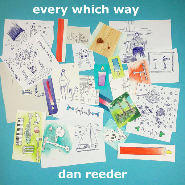 Dan Reeder - every which way (Vinyl) - OH BOY RECORDS