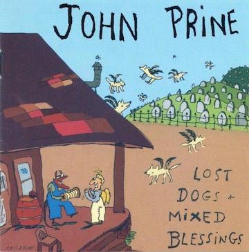 John Prine - Lost Dogs & Mixed Blessings (CD) - OH BOY RECORDS