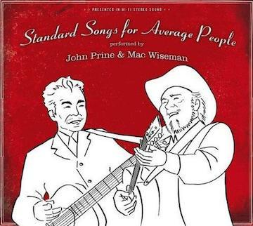 John Prine & Mac Wiseman - Standard Songs for Average People (CD) - OH BOY RECORDS