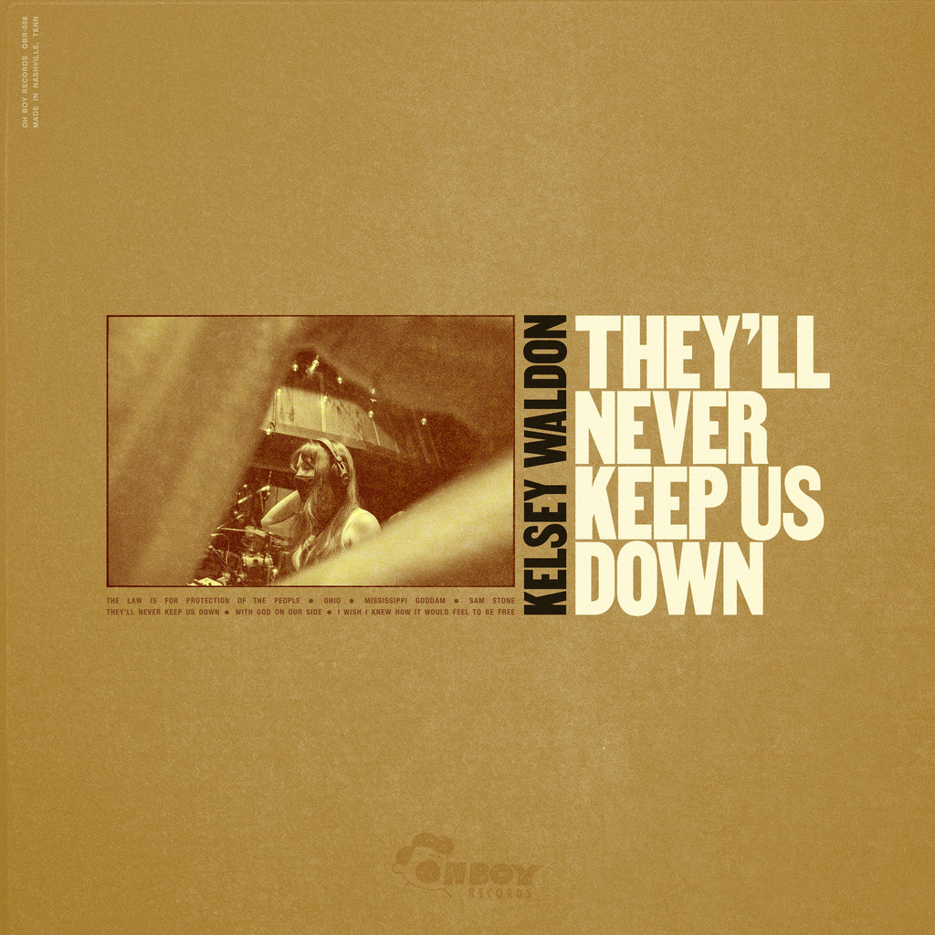 Kelsey Waldon - They'll Never Keep Us Down (Vinyl Pre-Order) - OH BOY RECORDS