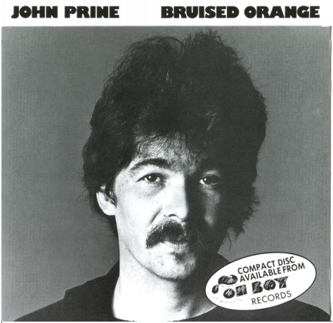 John Prine - Bruised Orange (CD) - OH BOY RECORDS