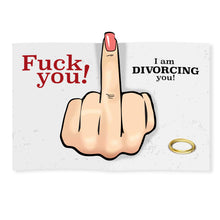 Load image into Gallery viewer, Fuck You - Divorce Card - Female Middle Finger
