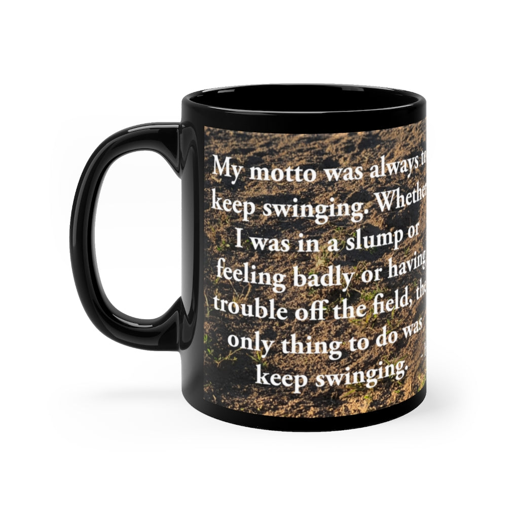 Hank Aaron Quote - Black mug 11oz