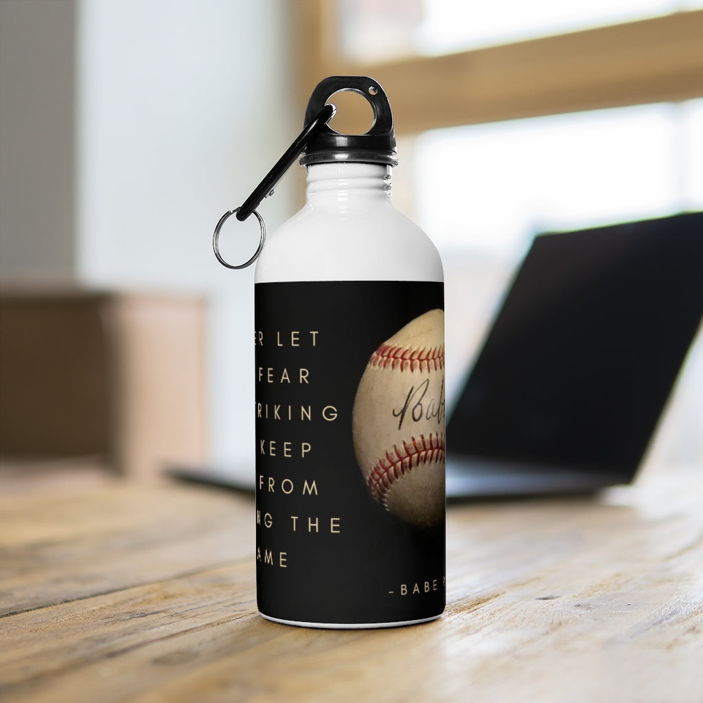 Babe Ruth Quote- Stainless Steel Water Bottle