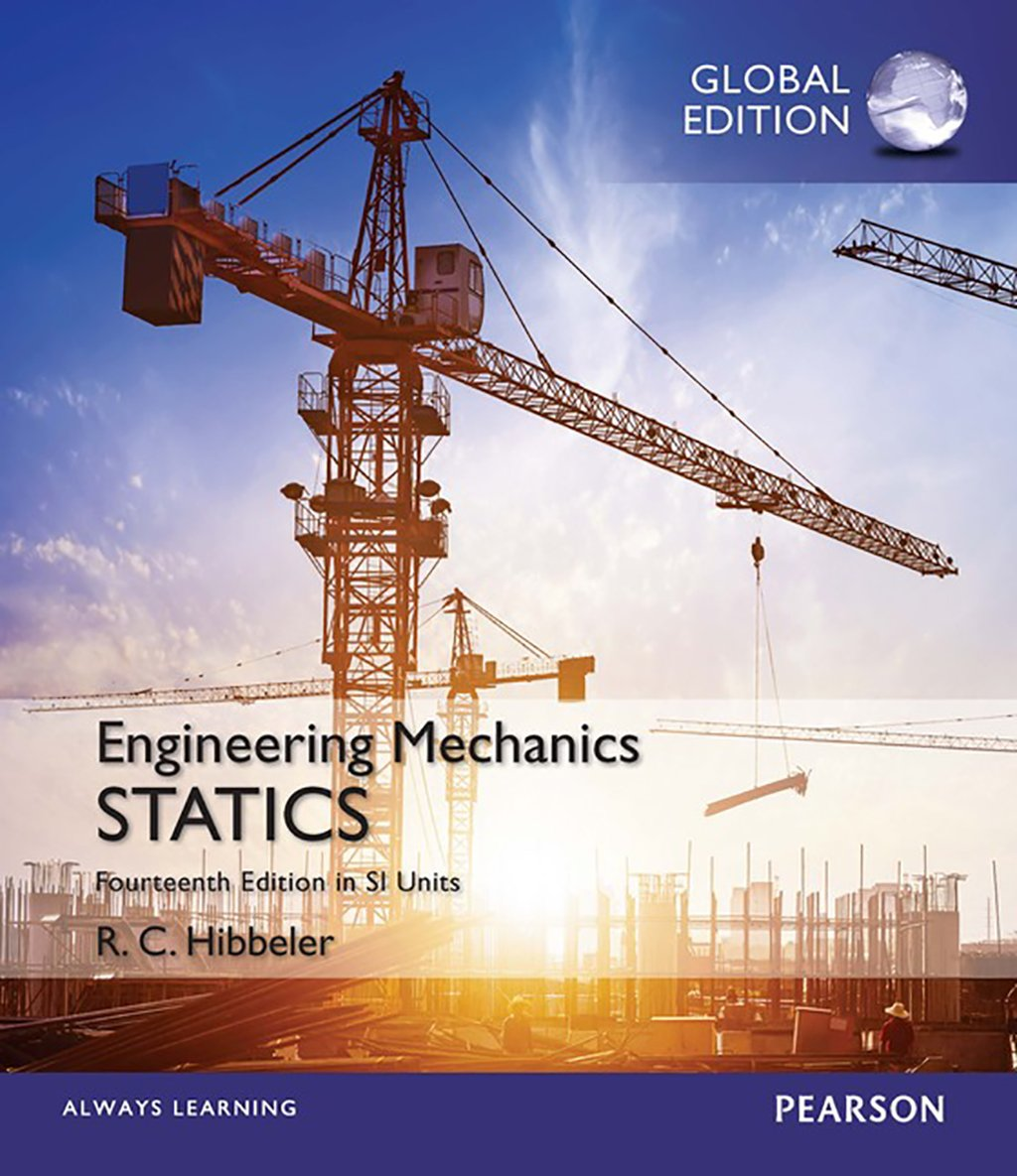 Engineering Mechanics: Statics in SI Units, Global Edition Mastering Engineering, 14th Edition